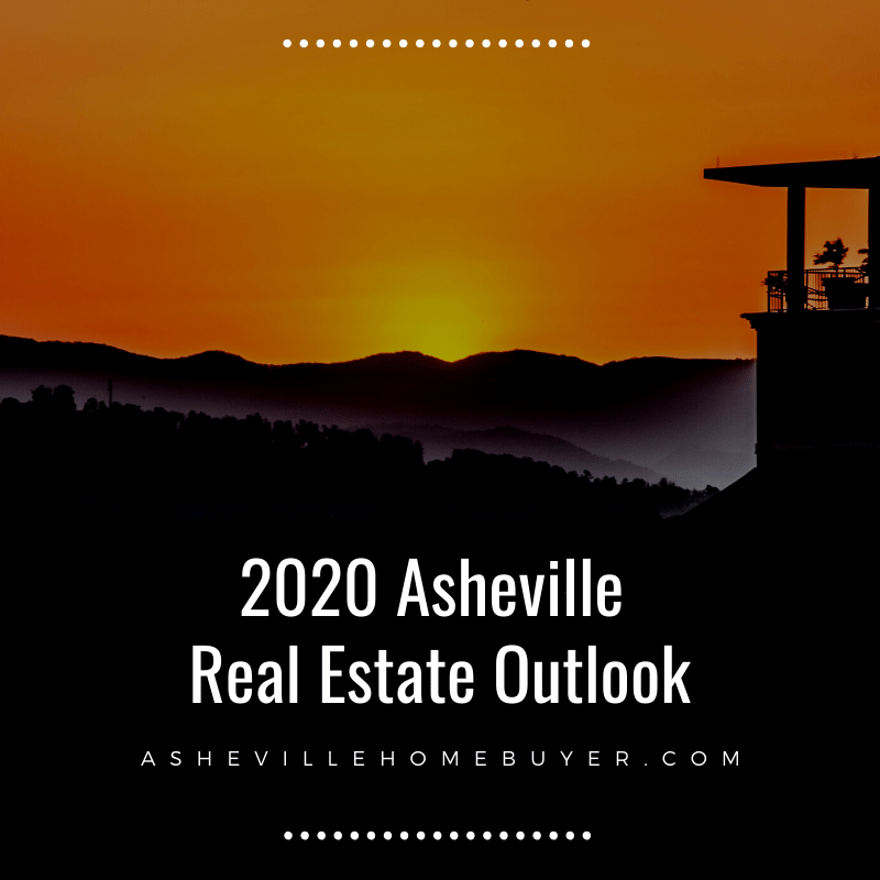 2020 Asheville Real Estate Outlook Report